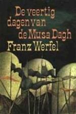 De veertig dagen van de Musa Dagh - Franz Werfel, Rudolph Huibert Gerard Nahuys (ISBN 9789010034779)