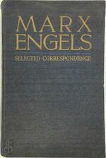 Selected Correspondence - Karl Marx, Friedrich Engels