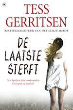 De laatste sterft - Tess Gerritsen (ISBN 9789044336900)