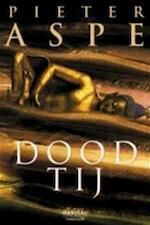 Dood tij - Pieter Aspe (ISBN 9789060914335)