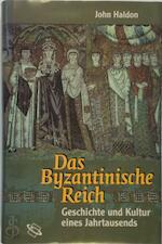 Das Byzantinische Reich - John Haldon