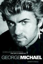 Careless Whispers - Robert Steele (ISBN 9781780380155)