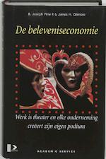 De beleveniseconomie - B.J. Pine, Amp, J.H. Gilmore (ISBN 9789052613253)