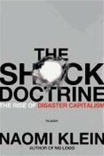 The Shock Doctrine - Naomi Klein (ISBN 9780312427993)