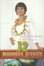 12 maanden groente - Hilde Demurie, Marc Wauters (ISBN 9789058267740)