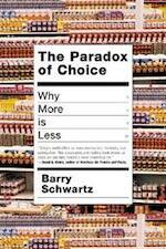 The Paradox of Choice - Barry Schwartz (ISBN 9780060005689)