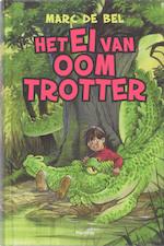 Het ei van oom Trotter - Marc de Bel (ISBN 9789022323168)