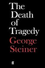 The death of tragedy - George Steiner (ISBN 9780571056583)