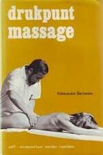 Drukpunt massage - Katsusuke Serizawa (ISBN 9789020250022)