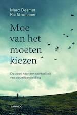 Moe van het moeten kiezen - Marc Desmet, Ria Grommen (ISBN 9789401402163)