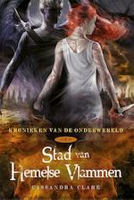 Kronieken van de Onderwereld Stad van Hemelse Vlammen - Cassandra Clare (ISBN 9789044344622)