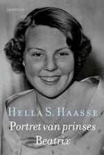 Portret van prinses Beatrix - Hella Haasse, Hella Haasse (ISBN 9789021448022)