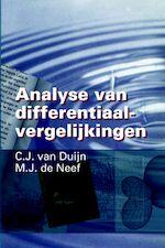 Analyse van differentiaalvergelijkingen - C.J. van Duijn, M.J. de Neef (ISBN 9789040712654)