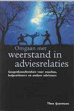 Omgaan met weerstand in adviesrelaties - Theo IJzermans (ISBN 9789058713650)