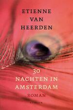 30 nachten in Amsterdam - Etienne van Heerden (ISBN 9789057594830)