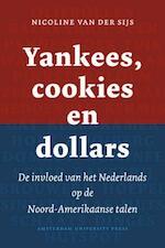 Yankees, cookies en dollars - Nicoline van der Sijs (ISBN 9789089641304)