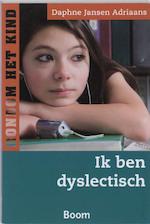 Ik ben dyslectisch - Daphne Jansen Adriaans (ISBN 9789461272744)