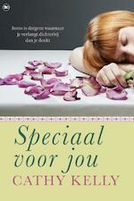 Speciaal voor jou - Cathy Kelly (ISBN 9789044340259)