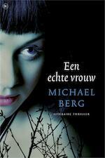 Een echte vrouw - Michael Berg (ISBN 9789044327212)
