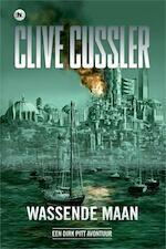 Wassende maan - Clive Cussler (ISBN 9789044335231)