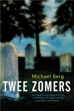 Twee zomers - Michael Berg (ISBN 9789044328028)