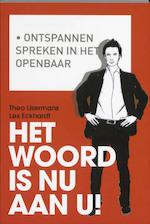 Het woord is nu aan u! - Theo IJzermans, Lex Eckhardt (ISBN 9789058715616)