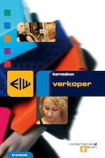 Kerntaken verkoper - Frans de Esch, Arjo van Santen, Theo Bertram, Kars Boelens (ISBN 9789057843693)
