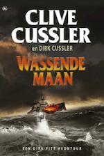 Wassende maan - Clive / Cussler Cussler (ISBN 9789044332551)