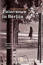 Puinvrouw in Berlijn - Hilde Keteleer (ISBN 9789460012563)