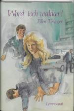 Word toch wakker! - Ellen Tijsinger (ISBN 9789060696958)