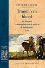 Tranen van bloed - Peter de Cauwer (ISBN 9789089640161)