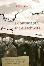 Ik ontsnapte uit Auschwitz - Rudolf Vrba (ISBN 9789059779365)