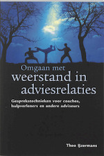 Omgaan met weerstand in adviesrelaties - Theo IJzermans (ISBN 9789058716330)