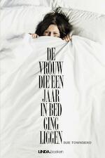 De vrouw die een jaar in bed ging liggen - Sue Townsend (ISBN 9789038899152)