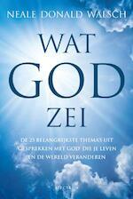 Wat God zei - Neale Donald Walsch (ISBN 9789000338788)