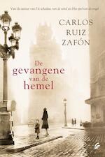 De gevangene van de hemel - Carlos Ruiz Zafón (ISBN 9789044970050)