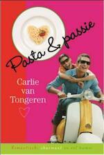Pasta & passie - Carlie van Tongeren (ISBN 9789059777934)