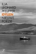 Idyllen - Ilja Leonard Pfeijffer (ISBN 9789029594639)