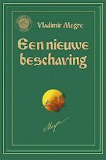 Een nieuwe beschaving - Vladimir Megre (ISBN 9789077463277)