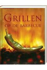 Grillen op de barbecue - Günter Beer, Anna Brandenburger, Nienke van der Hoeven, Elke Doelman (ISBN 9781407561073)