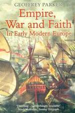 Empire, war and faith in early modern Europe