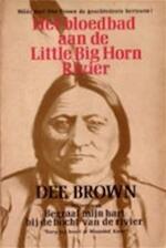 Het bloedbad aan de Little Big Horn River