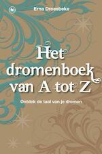 Het dromenboek van a tot z - Erna Droesbeke (ISBN 9789044332858)
