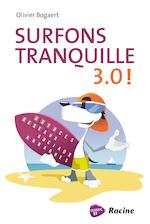 Surfons Tranquille 3.0! - Olivier Bogaert (ISBN 9789401433792)