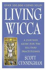 Living Wicca - Scott Cunningham (ISBN 9780875421841)