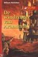 De windzinger van Aramanth - William Nicholson, Nan Lenders (ISBN 9789025732486)