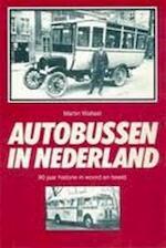 Autobussen in Nederland - Martin Wallast (ISBN 9789061205913)