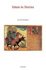 Islam in Stories - Antonie Wessels, John Bowden (ISBN 9789042911963)