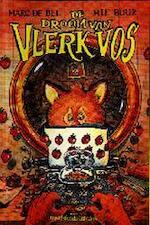 De droom van Vlerk Vos - Marc de Bel, Mie Buur, Jan Bosschaert (ISBN 9789065655004)