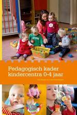 Pedagogisch Kader Kindercentra 0-4 jaar - Elly Singer, Loes Kleerekoper (ISBN 9789036813457)